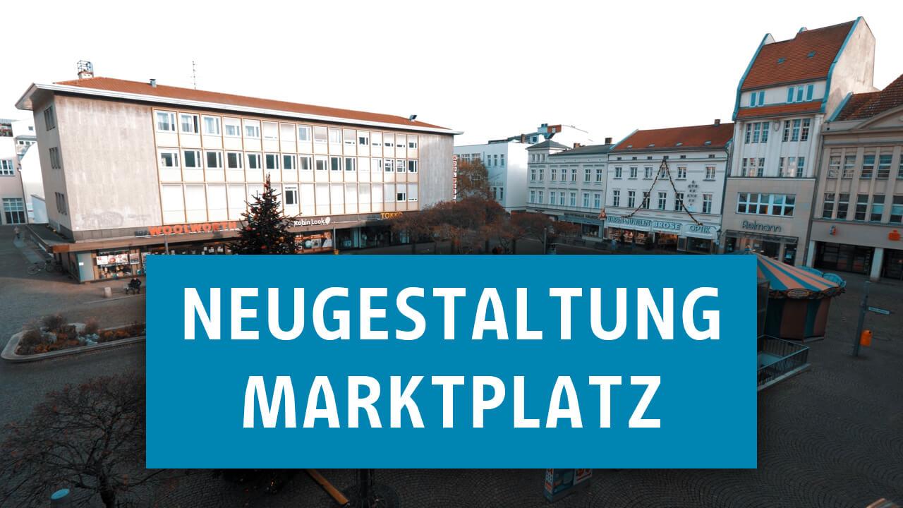 Neugestaltung Marktplatz